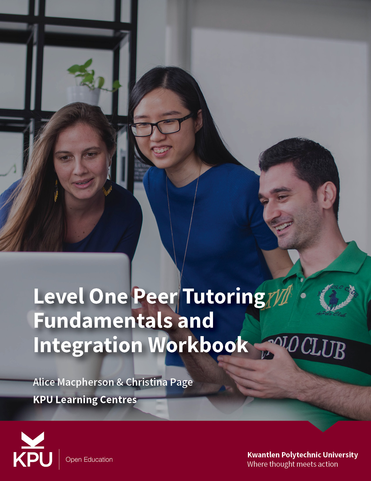 Cover image for Level One Peer Tutoring Fundamentals and Integration Workbook